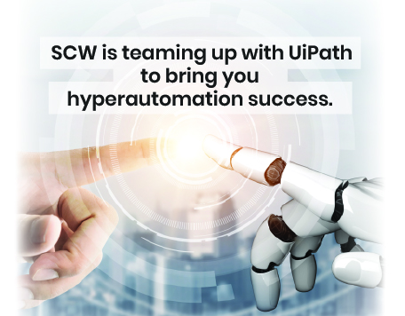 SCW is teaming up with UiPath to bring you hyperautomation success!